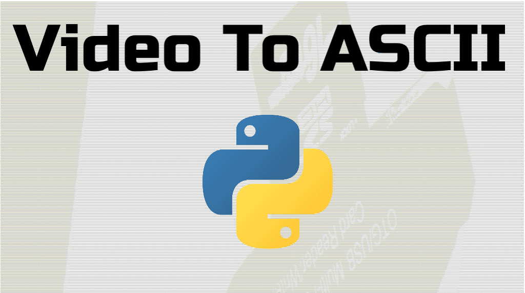 video to ascii python