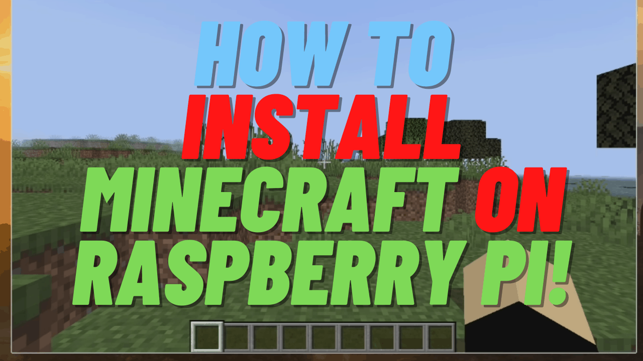 easily install minecraft java edition on raspberry pi 4
