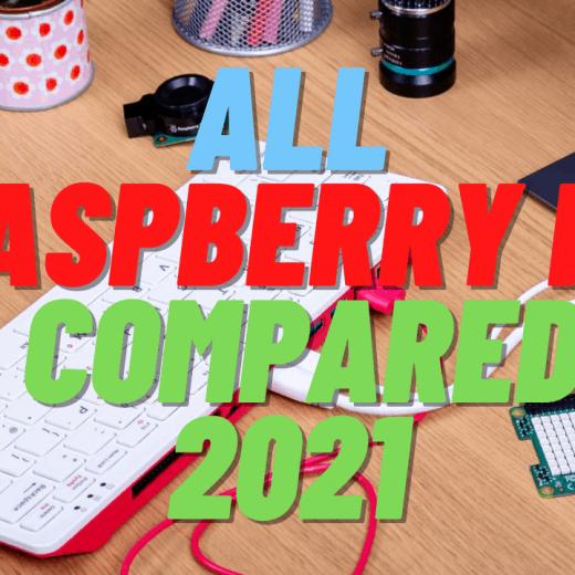 all raspberry pi compared 2021