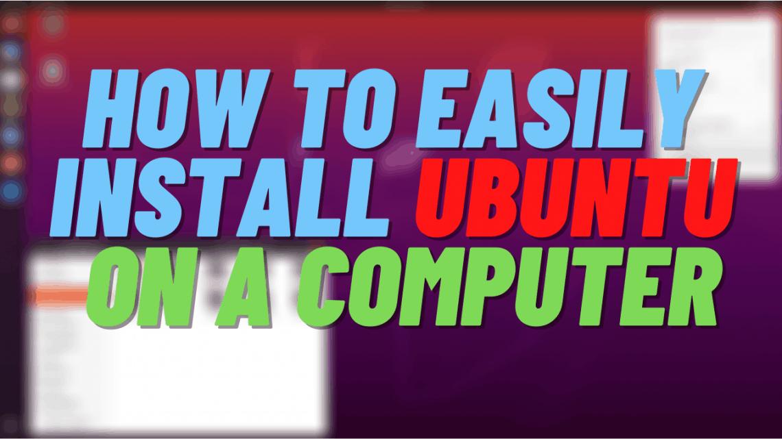 how to easily install ubuntu